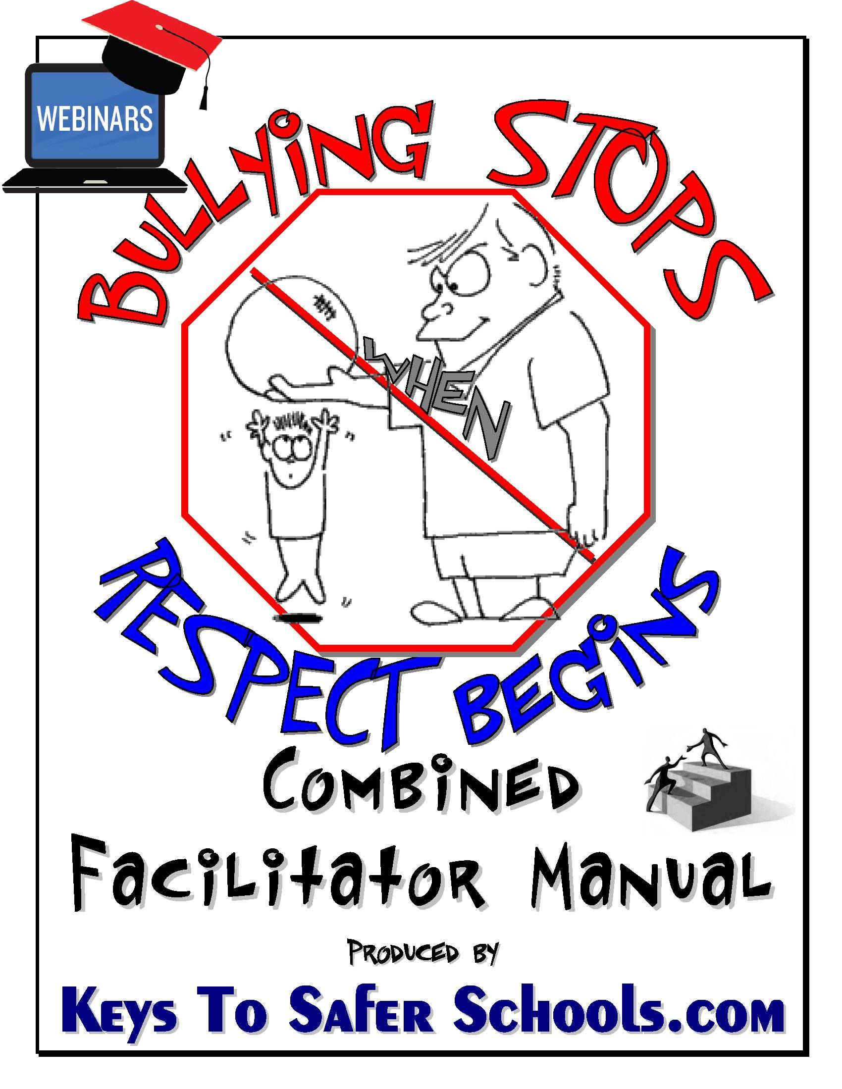 Bullying Stops when Respect Begins: Fac eBook/Webinar
